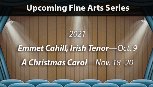 Upcoming Fine Arts Series