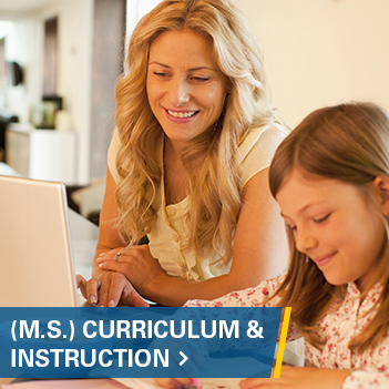 M.S. Curriculum & Instruction