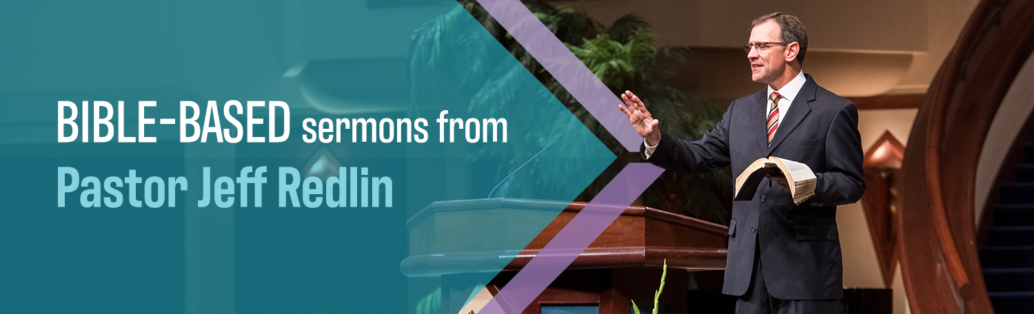 Preaching from Pastor Jeff Redlin